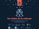 """En Julio llega el ciclo """" Los cielos de la reforma"""""""
