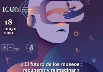 Día Internacional de los Museos: 18 de Mayo