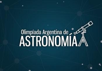 Olimpíada Argentina de Astronomía: Inscripciones Abiertas