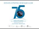 El próximo 5 de Julio la Estación Astrofísica de Bosque Alegre ( EABA) cumple 75 años.